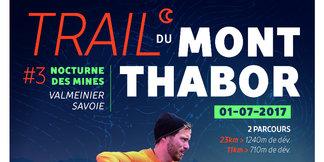 3ème édition du Trail du Mont Thabor – Nocturne des Mines - ©OT Valmeinier