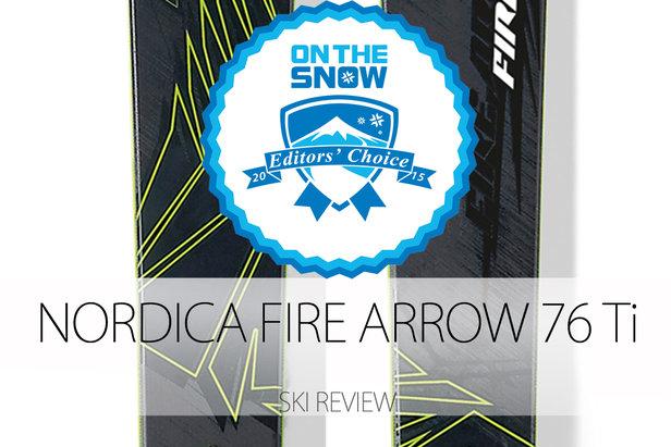 Nordica Fire Arrow 76 TI Editors' Choice - ©Nordica
