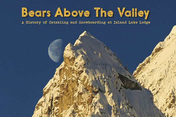 Bears Above the Valley: An Illustrated History of Island Lake and the Cedar Valley