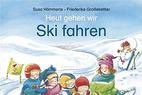 Heut gehen wir Ski fahren - ©Betz