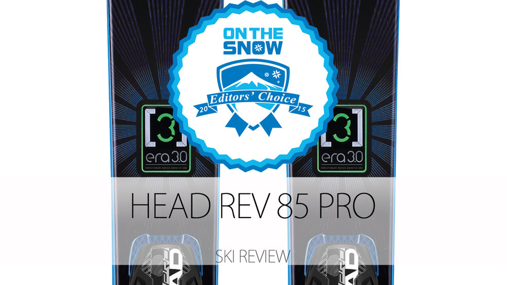 Head Rev 85 Pro, a 2015 Editors' Choice Men's All-Mountain Front Ski. - © Head