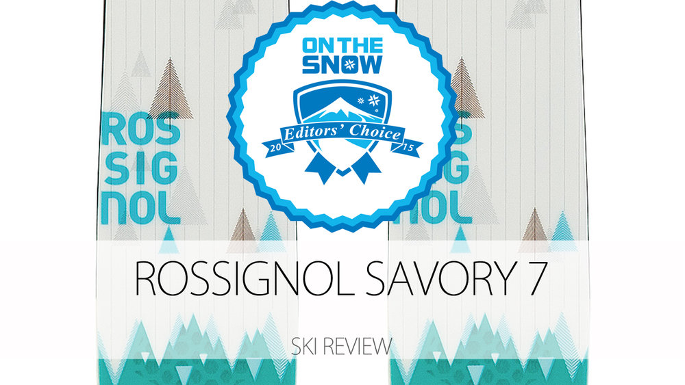Rossignol Savory 7, a 2015 Editors' Choice Women's All-Mountain Back Ski. - © Rossignol
