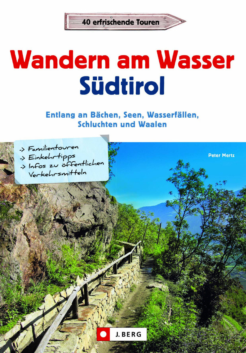 Buchcover 'Wandern am Wasser Südtirol' - © J. Berg Verlag