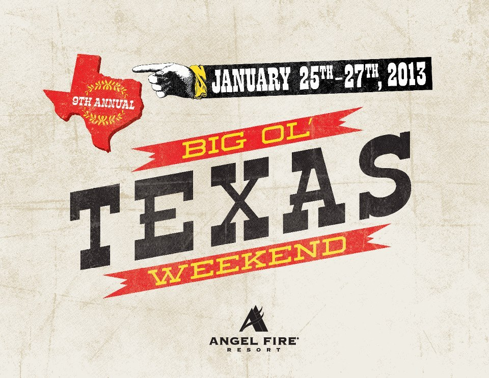 The 9th annual Big Ol' Texas Weekend returns, Jan. 25-27, 2013, for three days of lift ticket, lodging and restaurant deals at Angel Fire Resort. - © Courtesy of Angel Fire Resort