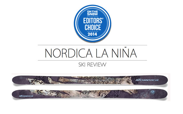 2014 Women Powder Editor Choice Ski: Nordica La Niña