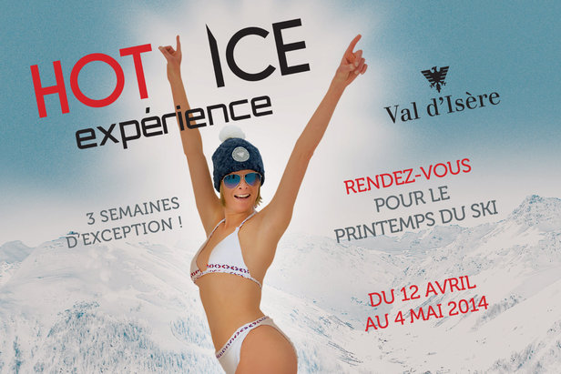 Val d'Isère Hot Ice Experience : ski de printemps le matin et après-ski festif le reste de la journée...