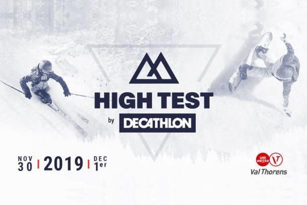 Pour la seconde année consécutive, Decathlon organise le High Test les 30 Novembre et 1er Décembre 2019 à Val Thorens : deux jours de glisse pour tester gratuitement et en exclusivité l'ensemble des skis et des snowboards commercialisés dans les magasins Decathlon.