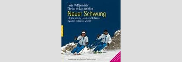 Neuer Schwung: für alle, die die Freude am Skifahren (wieder) entdecken wollen- ©Nymphenburger