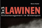 Drei mal drei (3x3) Lawinen. Risikomanagement im Wintersport - © Amazon.de
