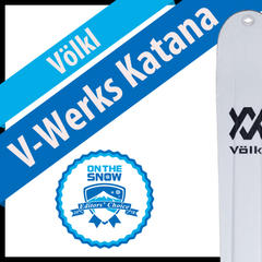 Völkl V-Werks Katana: Men's 17/18 Big Mountain Editors' Choice Ski - ©Völkl